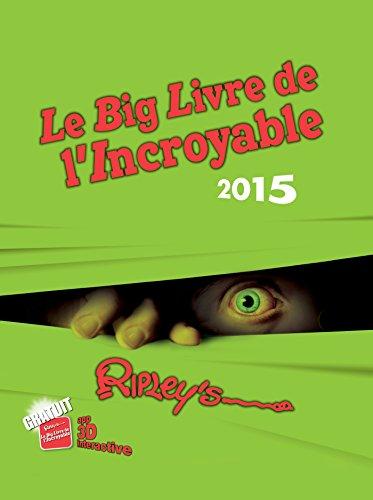 9782809814873: Le big livre de l'incroyable 2015