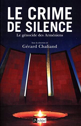 9782809816211: Le crime de silence: Le génocide des Arméniens