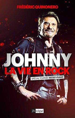 9782809817423: Johnny ; la vie en rock