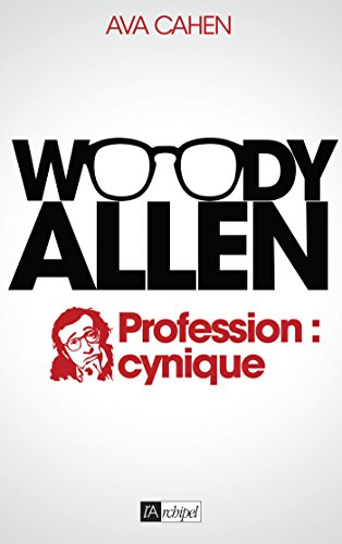 9782809817577: WOODY ALLEN: Profession : cynique