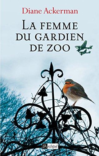 9782809817997: La femme du gardien de zoo