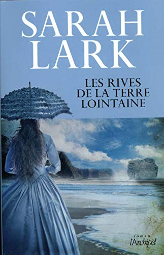 9782809818901: Les rives de la terre lointaine (Grand roman)