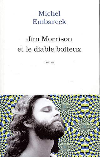 9782809820218: Jim Morrison et le diable boîteux (Roman français)