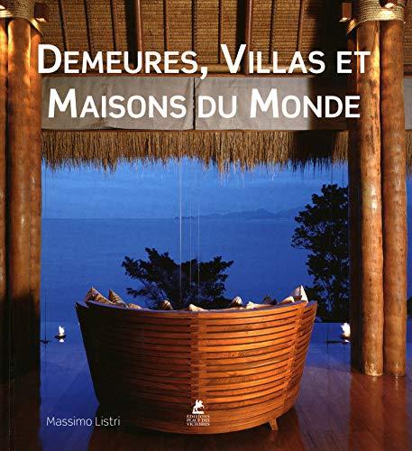 Demeures, villas et maisons du monde (2809900353) by Massimo Listri