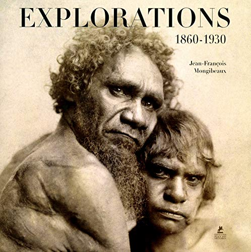 Explorations : 1860-1930
