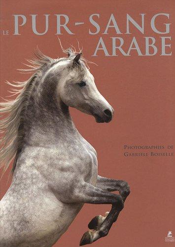 Le pur-sang arabe: Gabriele Boiselle
