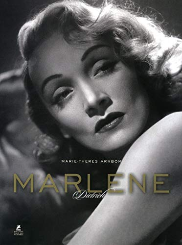 Marlène Dietrich (French Edition): Marie-Theres Arnbom