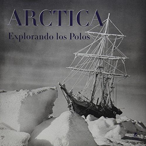 9782809902532: ARTICA - EXPLORANDO LOS POLOS (Spanish Edition)