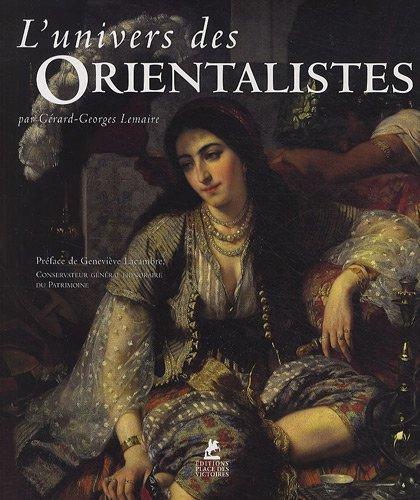 9782809903577: L'UNIVERS DES ORIENTALISTES