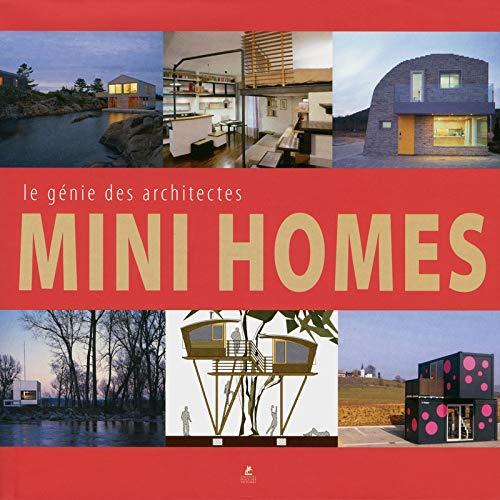9782809903874: Mini homes - Le génie des architectes