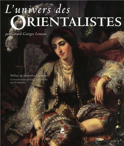 l'univers des orientalistes (2809904375) by Gérard-Georges Lemaire