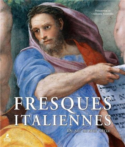 9782809904543: Fresques italiennes : Du XIIIe au XVIIIe siècle