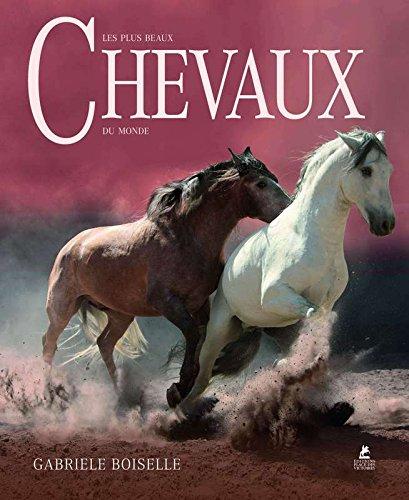 9782809907346: Les plus beaux chevaux du monde