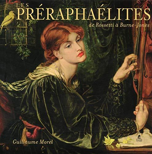 9782809910629: Les Préraphaélites de Rossetti à Burne-Jones