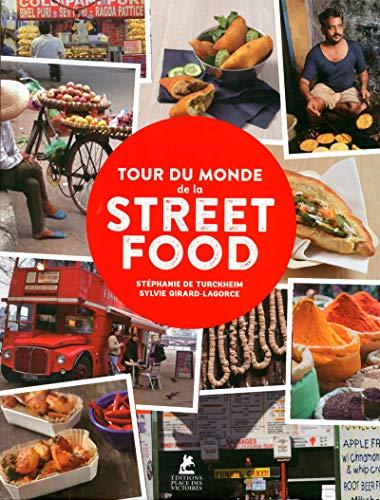TOUR DU MONDE DE LA STREET FOOD (RAO)