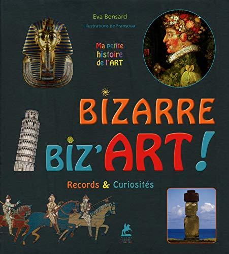 9782809912432: Bizarre, Biz'Art ! Records & Curiosit�s