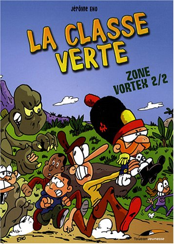 9782810001026: La classe verte, Tome 2 : Zone Vortex