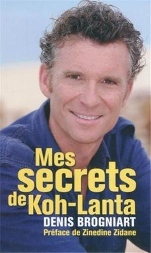 9782810003532: Mes secrets de Koh-Lanta (French Edition)