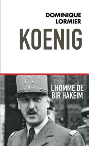 9782810004904: Koenig L'homme de Bir Hakeim
