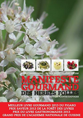 9782810005314: Manifeste gourmand des herbes folles: Se faire du bien en dégustant les plantes sauvages (TOUC.PRATIQUE)