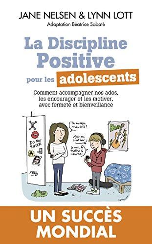 DISCIPLINE POSITIVE POUR LES ADOLESCENTS: NELSEN JANE