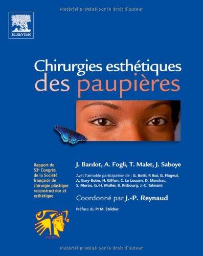 9782810100545: chirurgies esthétiques des paupières