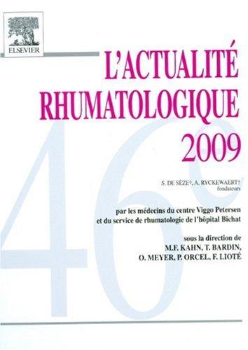L'actualité rhumatologique 2009 (Ancien Prix éditeur : Marcel-Francis Kahn; Thomas