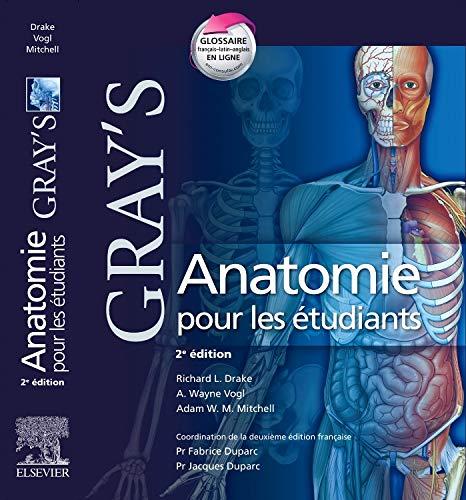 9782810101511: Gray's Anatomie pour les Etudiants (2e édition) (French Edition)