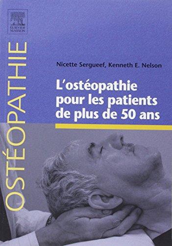 9782810101597: L'ostéopathie pour les patients de plus de 50 ans