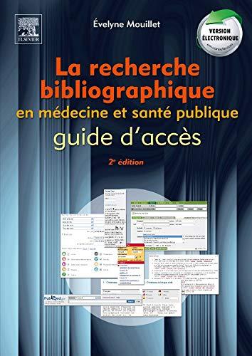 9782810101832: La recherche bibliographique en m�decine et sant� publique
