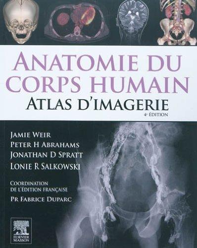 9782810101894: Anatomie Du Corps Humain - Atlas D'imagerie / Human Anatomy - Imaging Atlas