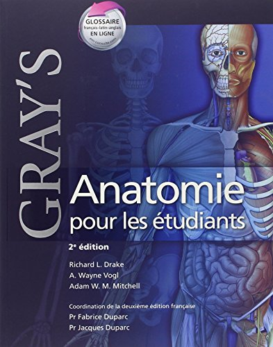 9782810104987: Gray's Anatomie pour les etudiants / Gray's Anatomy for the Students (French Edition)