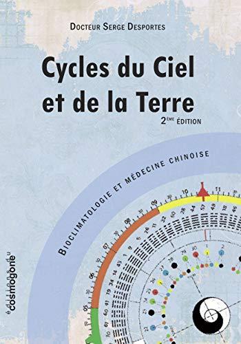 9782810301003: Cycles du Ciel et de la Terre : Boiclimatologie et médecine chinoise