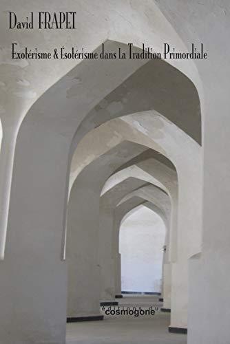 9782810301287: Exotérisme & Esotérisme dans la Tradition Primordiale