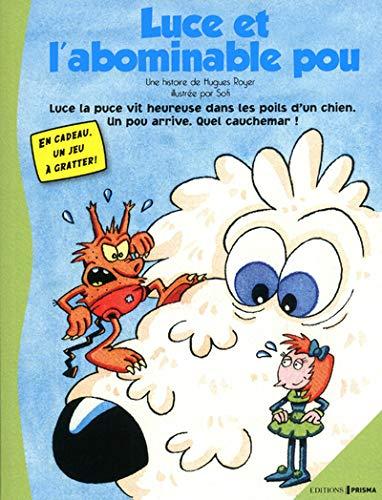 9782810401536: Les aventures d'Alex le pou, Tome 1 : Luce et l'abominable pou