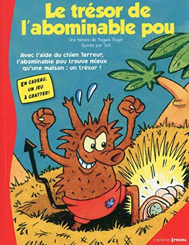 9782810401550: Les aventures d'Alex le pou, Tome 3 : Le tr�sor de l'abominable pou