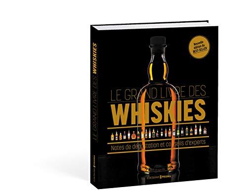 Le grand livre des whiskies: Smith Gavin D