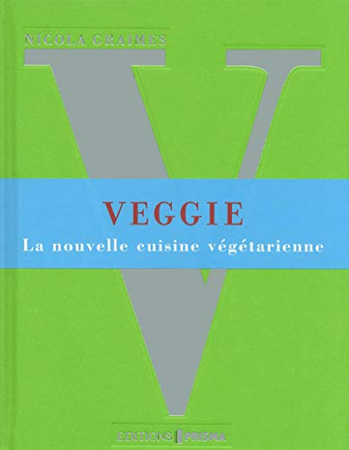 Veggie: Nicola Graimes
