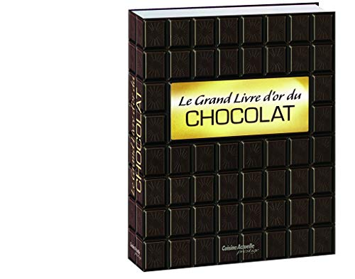 9782810404292: Le grand livre d'or du chocolat