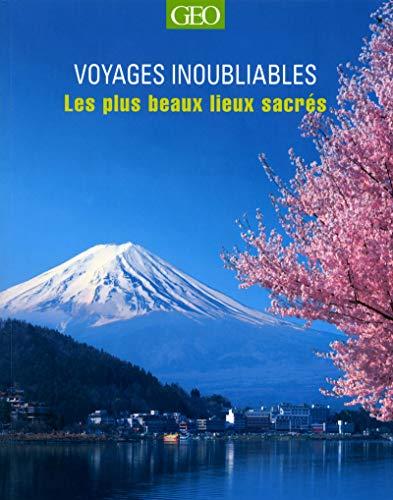 9782810404810: Les plus beaux lieux sacres - voyages inoubliables