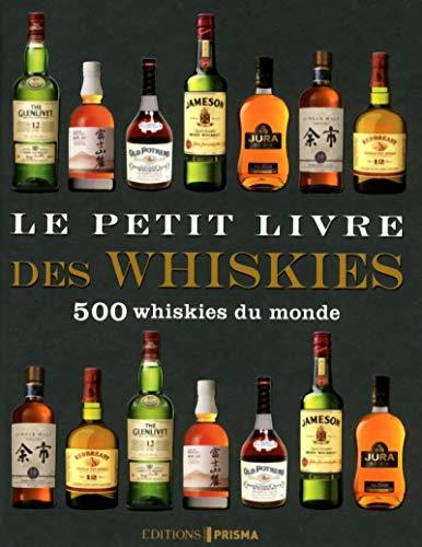 9782810413164: Le petit livre des whiskies