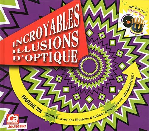 9782810413270: Incroyables illusions d'optique