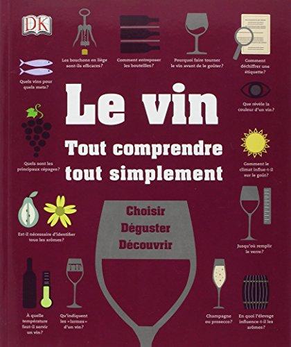 Le vin tout comprendre, tout simplement