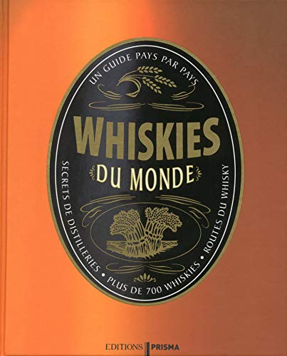 9782810414208: Whiskies du monde