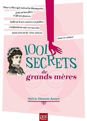 9782810415199: 1001 secrets de grands-mères
