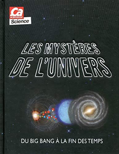 9782810415281: Les myst�res de l'univers - Du big bang � la fin des temps