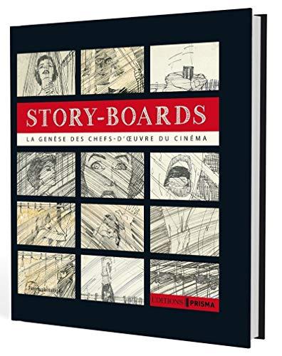 9782810415489: Story-Boards - La g�n�se des chefs-d'oeuvre du cin�ma