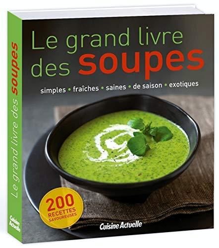 9782810416035: Le grand livre des soupes