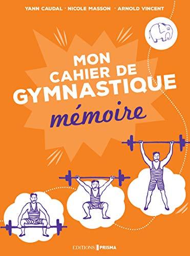 9782810417339: Mon cahier mémoire : Ma gymnastique... des neurones !