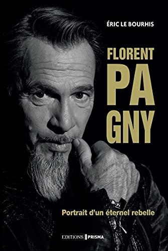 9782810427451: Florent Pagny - Portrait d'un éternel rebelle